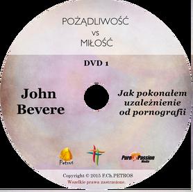 John Bevere - Jak pokonałem uzależnienie od pornografii
