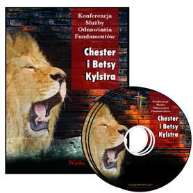 KONFERENCJA z Chesterem i Betsy Kylstrami MP3